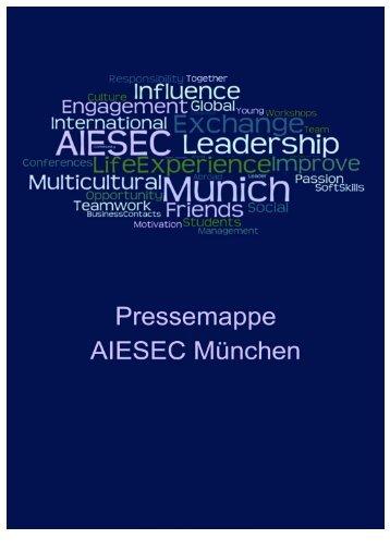 Ausführliche Pressemappe von AIESEC München - AIESECer