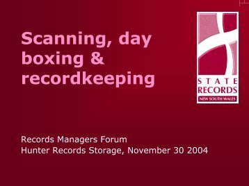 Scanning, day boxing & recordkeeping - State Records NSW