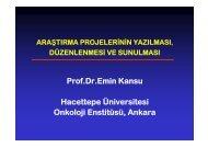Prof.Dr.Emin Kansu Hacettepe Üniversitesi Onkoloji Enstitüsü, Ankara