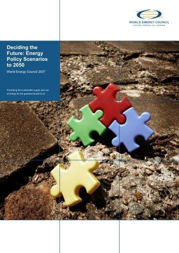 Deciding the Future: Energy Policy Scenarios to 2050