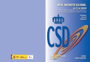 REAL DECRETO 63/2008, - Consejo Superior de Deportes