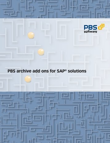 PBS archive add ons for SAP® solutions - PBS Software