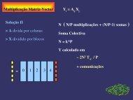 Multiplicação MatrizVector Y = A X Solução II > A divida ... - Nautilus