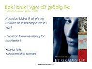 Bok i bruk i vgo: «Et grådig liv» - Lesesenteret