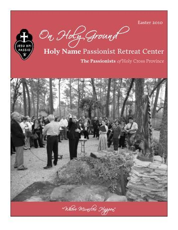 On Holy Ground - The Passionists of Holy Cross Province