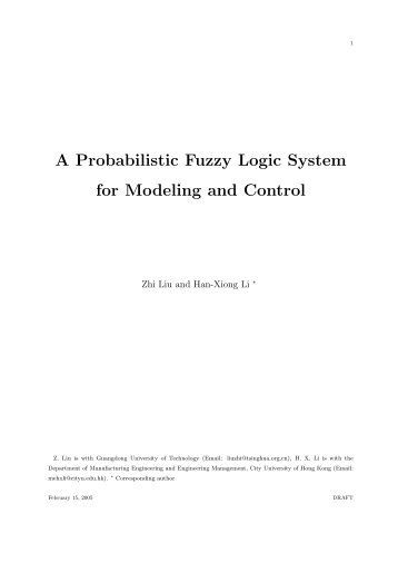 A Probabilistic Fuzzy Logic System for Modeling and Control