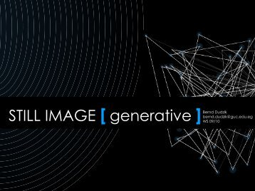 STILL IMAGE [ generative ]Bernd Dudzik