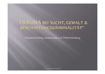 Trauma bei Sucht, Gewalt & Beschaffungskriminalität
