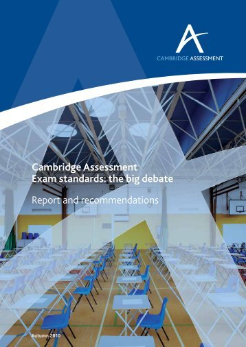 Exam standards: report and recommendations - Cambridge ...