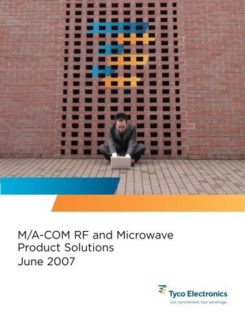 M/A-COM RF and Microwave Product Solutions June 2007 - RfMW