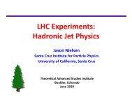 LHC Experiments: Hadronic Jet Physics - University of Colorado ...
