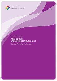 Årsbok för utbildningsstatistik 2011. Den svenskspråkiga utbildningen