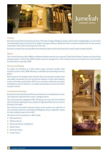 Location Jumeirah Lowndes Hotel is situated in the heart of the historic