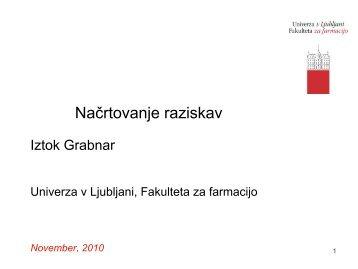 Načrtovanje raziskav - Fakulteta za farmacijo - Univerza v Ljubljani