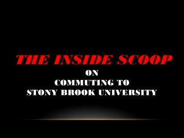 The INSIDE SCOOP on Commuting to Stony Brook ... - Student Affairs