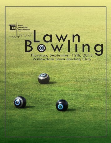 Thursday, September 12th, 2013 Willowdale Lawn Bowling Club