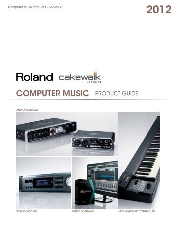 Computer Music Product Guide 2012 - Roland
