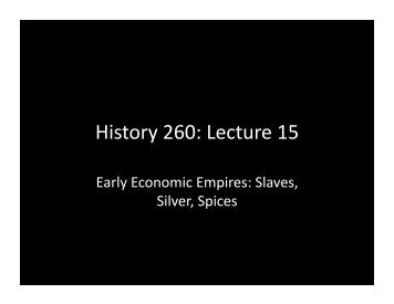 History 260: Lecture 15 - MSU Dept of History