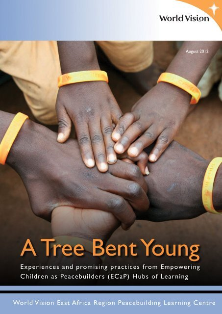 A Tree Bent Young - World Vision Institut