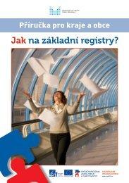 Příručka pro kraje a obce - Jak na základní registry - Ministerstvo vnitra