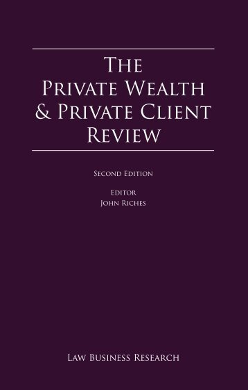 The Private Wealth & Private Client Review - P+P Pöllath + Partners