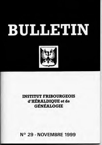 BULLETIN n°29 - 'Institut fribourgeois d'héraldique et de généalogie
