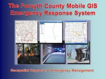 Forsyth County Mobile GIS Emergency Response System