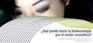 ¿Qué puede hacer la biotecnología por el sector cosmético? - Asebio
