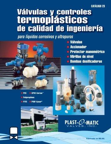 Catálogo Válvulas y Controles Termoplásticos (PDF) - Plast-O-Matic ...