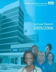 Annual Report 2005-06 - Aintree University Hospitals NHS ...