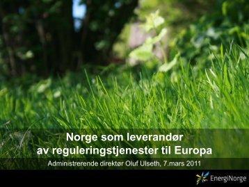 Norge som leverandør av reguleringstjenester til ... - Energi Norge