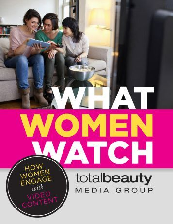 What Women Watch - Total Beauty
