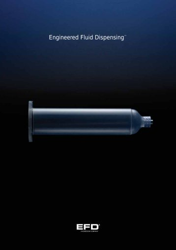Engineered Fluid Dispensing™ - Nordson Corporation