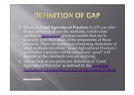 The term Good Agricultural Practices (GAP) can refer to any ...