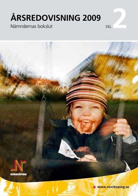 Årsredovisning 2009 - del 2 - Norrköpings kommun