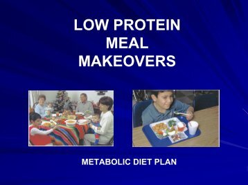 low protein meal makeovers - Department of Pediatrics - The ...