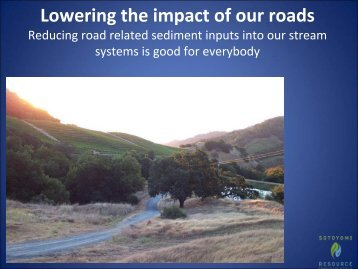 Lowering the impact of our roads - Sonoma Land Trust
