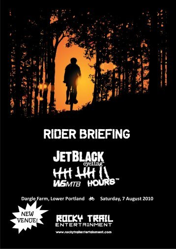 to check out the Rider Briefing. - Rocky Trail Entertainment