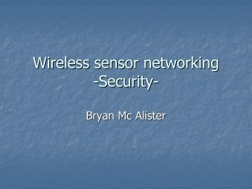 Wireless sensor networking -Security-