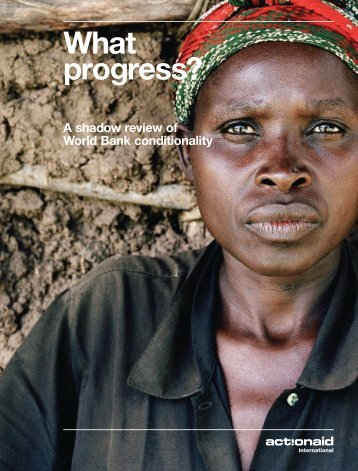 What progress? A shadow review of World Bank ... - ActionAid