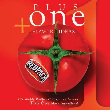 Redpack Sauces Plus 1 Flavor Ideas Brochure - POS ... - Red Gold