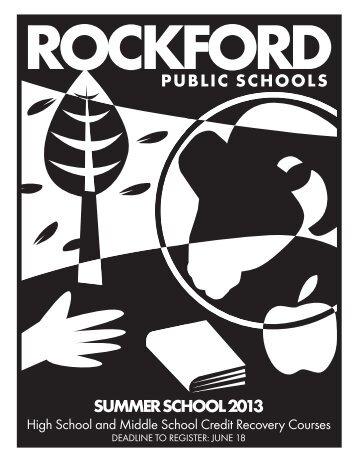 PUBLIC SCHOOLS SUMMER SCHOOL 2013 - Rockford Public ...