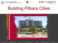 Building Pilbara Cities - Local Government Managers Australia