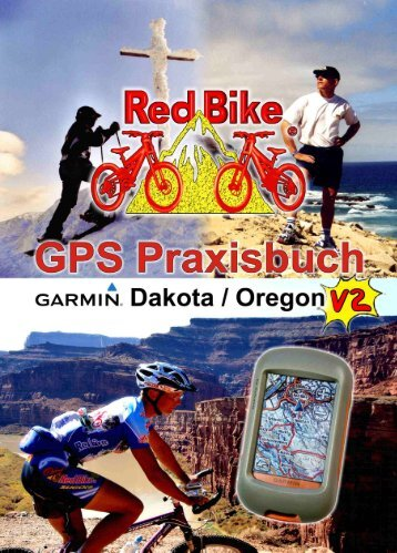 GPS Praxisbuch Dakota/Oregon Version 2 - Red Bike