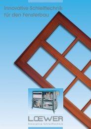 Broschüre Fensterbau - Loewer Maschinen
