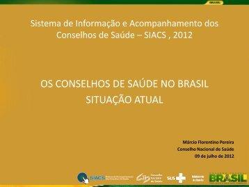Situação Atual - Márcio Florentino - Conselho Nacional de Saúde