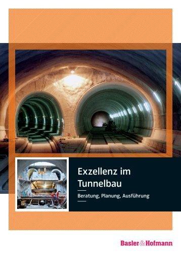 Exzellenz im Tunnelbau - Basler & Hofmann