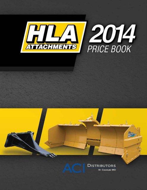 2012 HLA Attachments Catalog & Price List - ACI Distributors