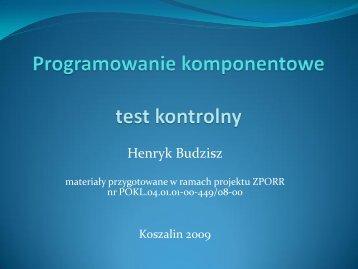 Programowanie komponentowe - test.pdf - kik - Koszalin