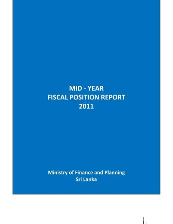 Mid Year Fiscal Position Report - Ministry of Finance and Planning